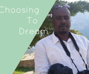 Choosing to Dream | «Η Σκληρή Δουλειά Πάντα Αποδίδει!»