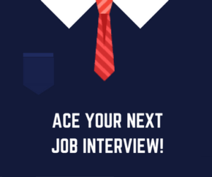 """Ace Your Next Job Interview"" Workshop 