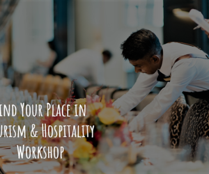 Find your place in Tourism & Hospitality | Workshop